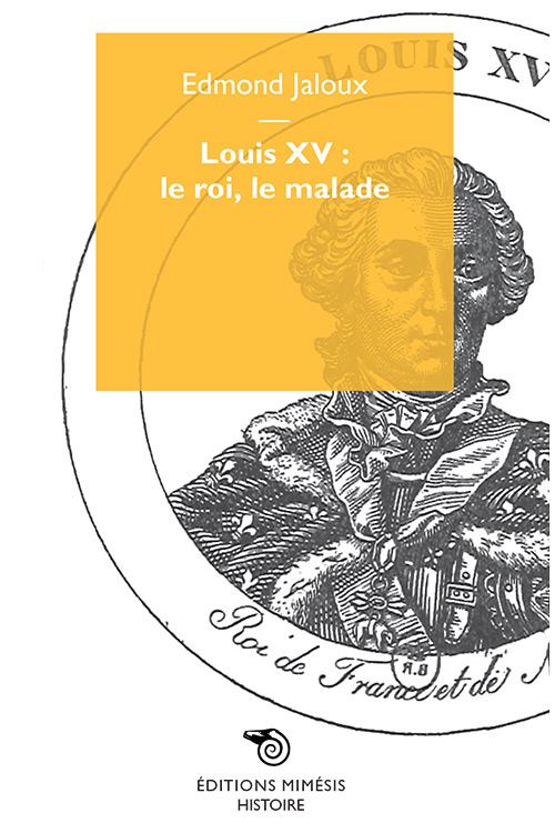 france-histoire-jaloux-louis-xv.indd