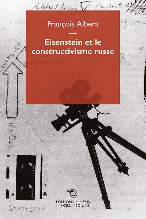 france-images-albera-eisenstein-constructivisme-russe