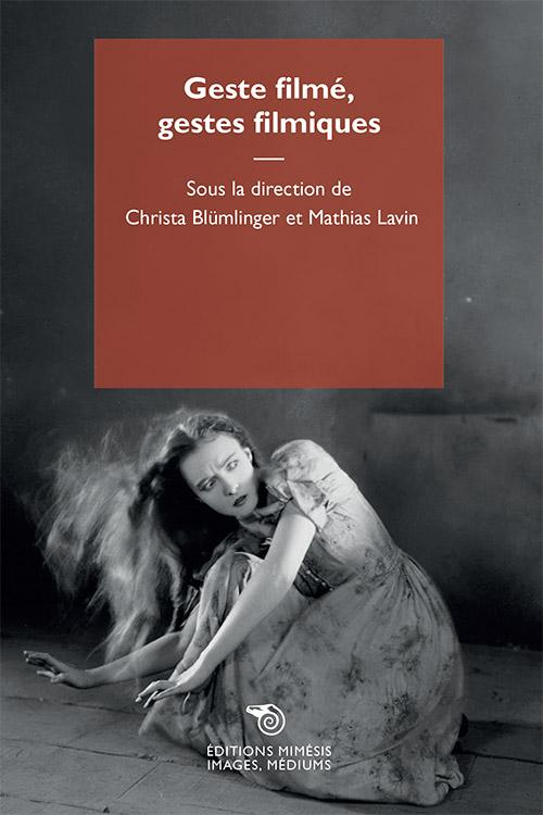france-images-bluminger-lavin-geste-filme
