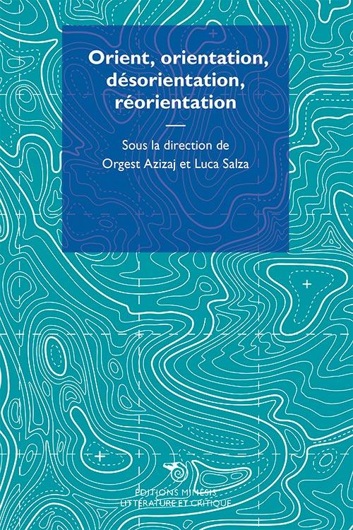 france-litterature-critique-salza-orient-orientation-desorientation-reorientation