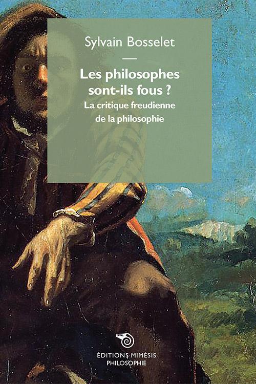 france-philosophie-bosselet-philosophes-sont-fous