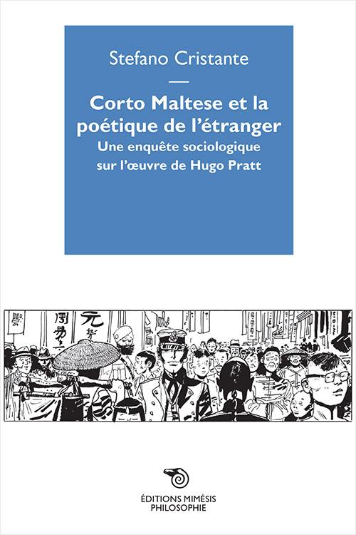 france-philosophie-cristante-corto-maltese-poetique-etranger