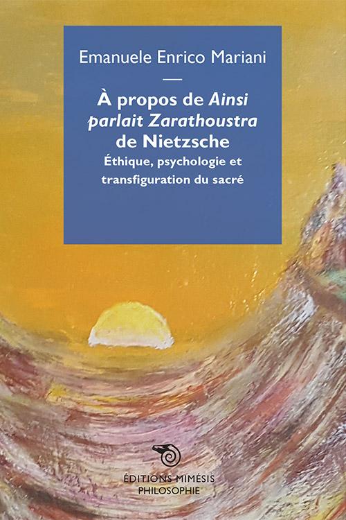 france-philosophie-mariani-propos-ainsi-parlait-zarahoustra-nietzsche-11x17