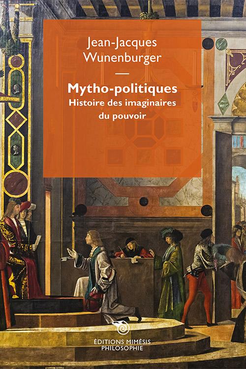 france-philosophie-wunenburger-mytho-politiques