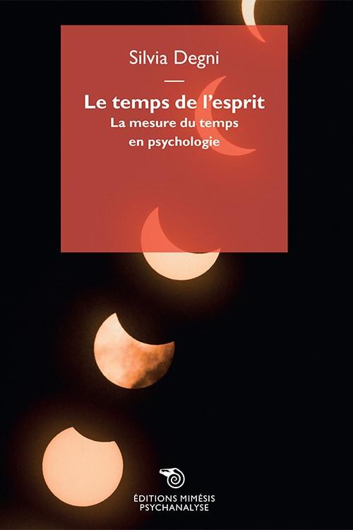 psychanalyse-degni-Le-temps-de-l-esprit