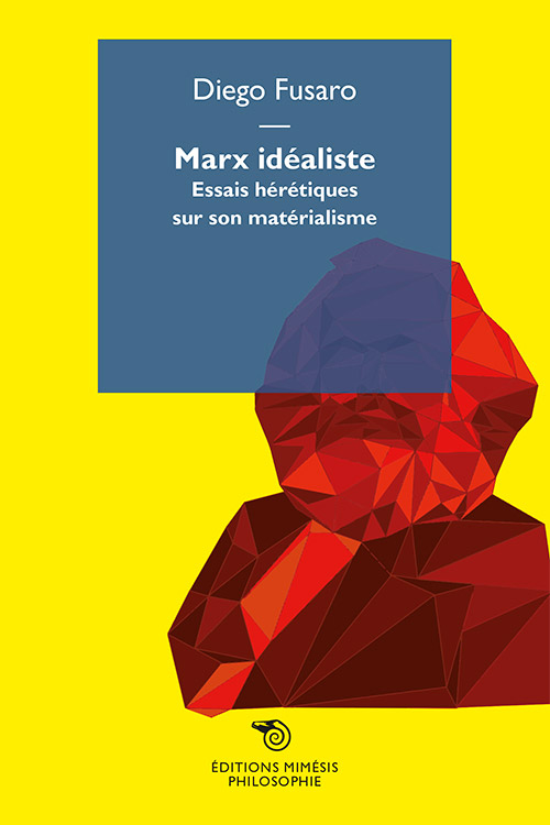 france-philosophie-fusaro-marx-idealiste