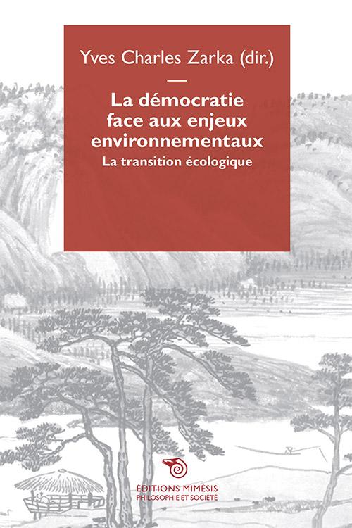 france-philosophie-societe-zarka-democratie-face-aux-enjeux-environnementaux-1