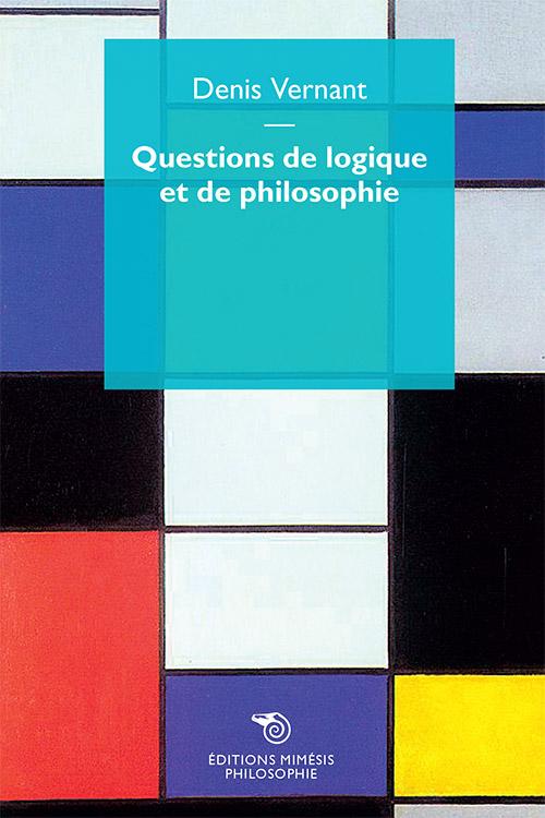 france-philosophie-vernant-questions-logique-philosophie