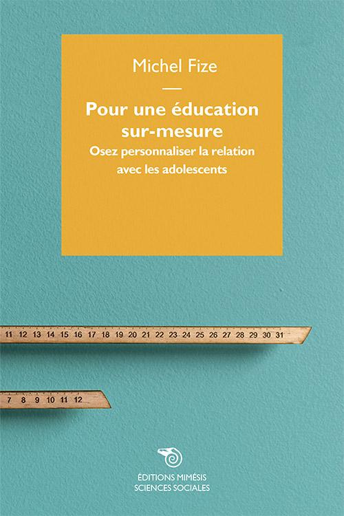 france-sciences-sociales-fize-Pour-une-education-sur-mesure