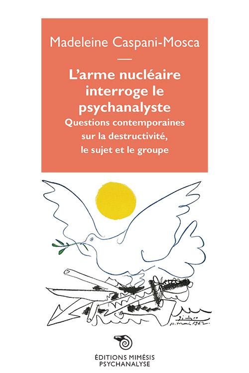 psychanalyse-mosca-arme-nucleaire-interroge-psychanalyste.indd